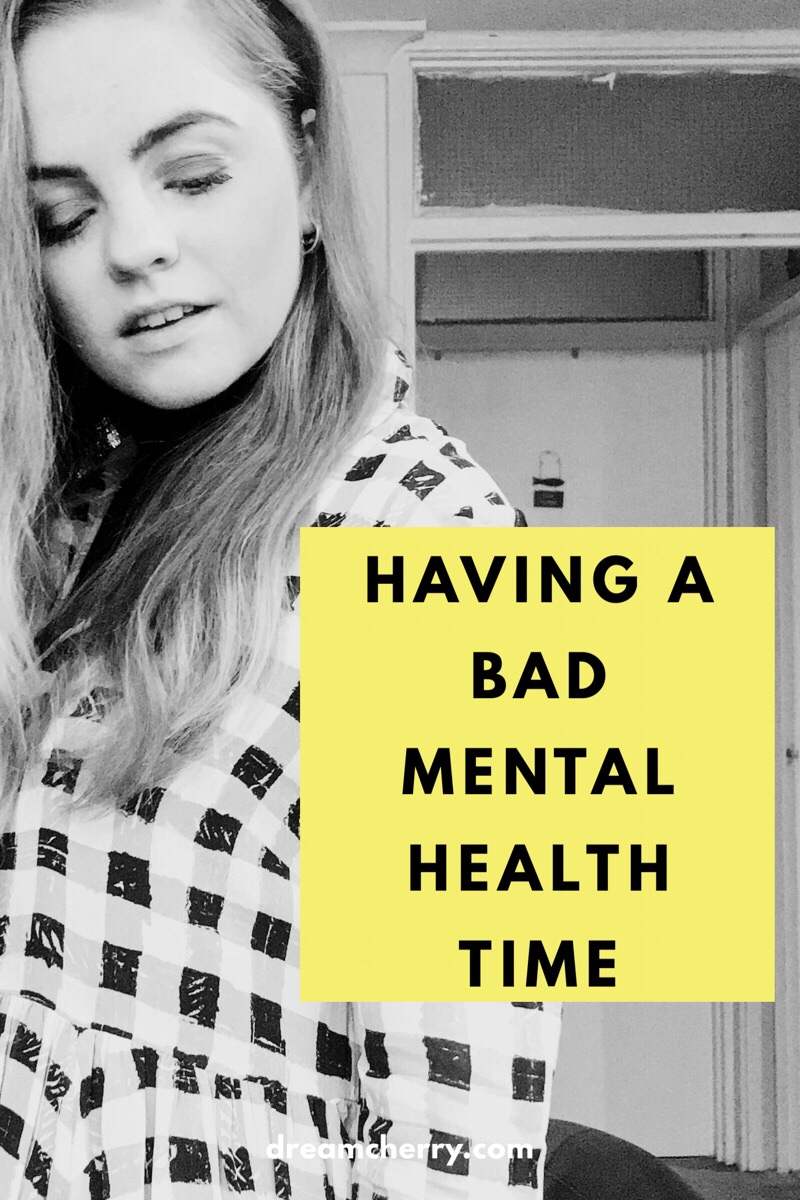 Having a bad mental health time